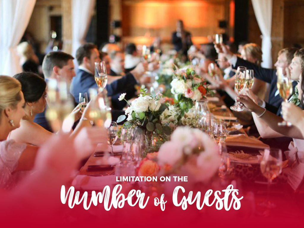 Limitation on the number of guests