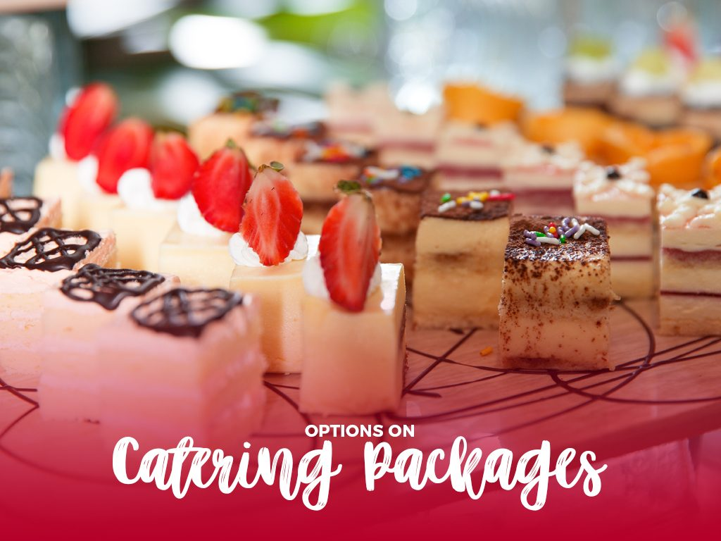 Options on catering packages