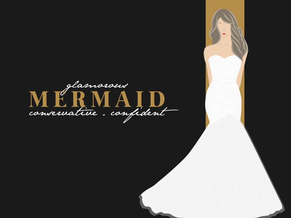 Mermaid (Glamorous, Conservative, Confident)