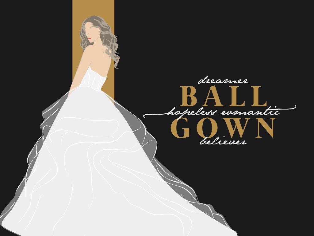 Ball Gown (Hopeless Romantic, Dreamer, Believer)