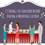13 Things To Consider Before Hiring A Weddingcaterer