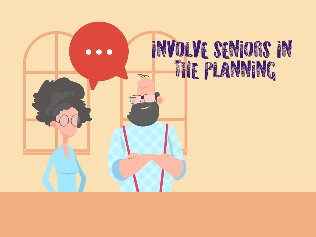 Involve Seniors In The Planning
